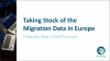 Taking Sotck of the Migraiton Data in Europe